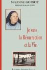 Je suis la Résurrection et la Vie
